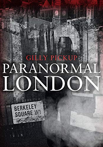 Paranormal London from Amberley Publishing