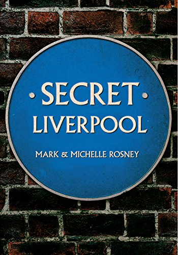 Secret Liverpool from Amberley Publishing