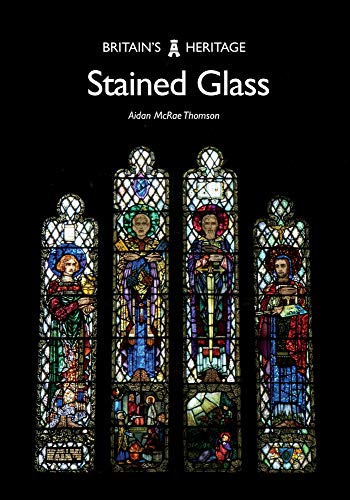 Stained Glass (Britain's Heritage Series) from Amberley Publishing