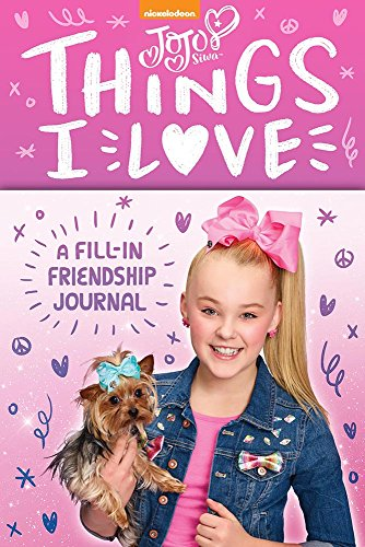 Jojo Siwa: Things I Love: A Fill-In Friendship Book from Amulet Books