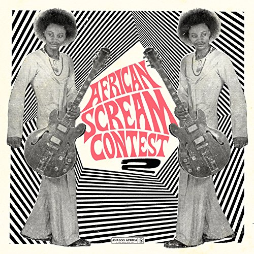 African Scream Contest 2 from Analog Africa