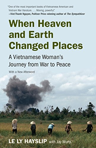When Heaven and Earth Changed Places: A Vietnamese Woman's Journey from War to Peace from Anchor Books
