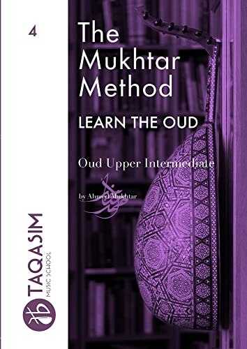 The Mukhtar Method - Oud Upper Intermediate from Anello