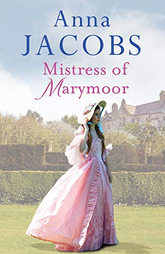 Mistress of Marymoor from Anna Jacobs