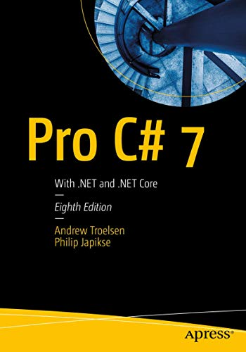 Pro C# 7: With .NET and .NET Core from Apress