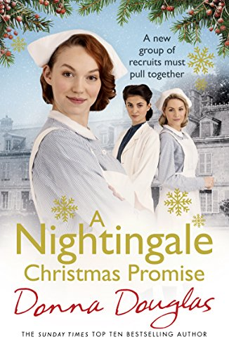 A Nightingale Christmas Promise: (Nightingales 10) from Arrow