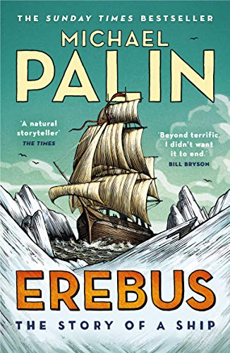 Erebus: The Story of a Ship from Arrow