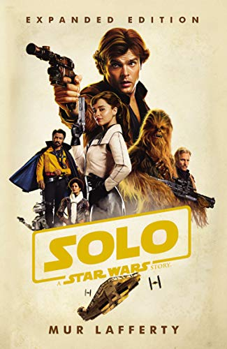 Solo: A Star Wars Story: Expanded Edition from Arrow
