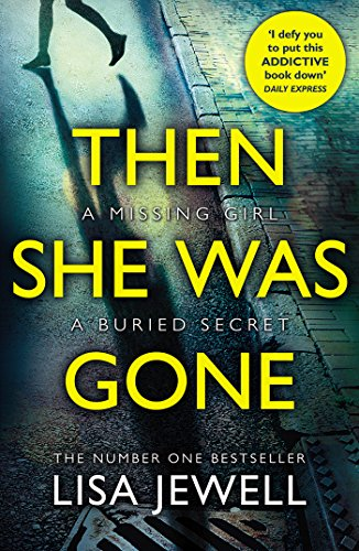 Then She Was Gone: From the number one bestselling author of The Family Upstairs from Arrow