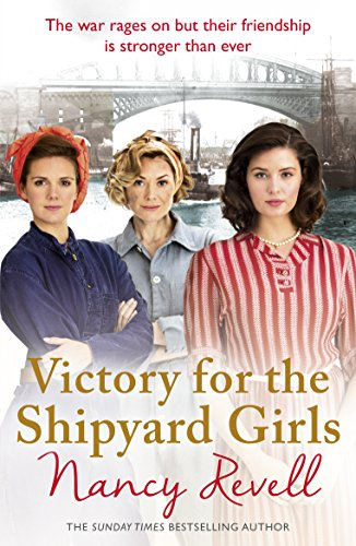 Victory for the Shipyard Girls (The Shipyard Girls Series) from Arrow