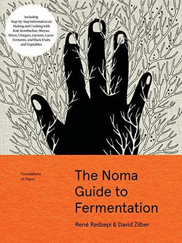 The Noma Guide to Fermentation (Foundations of Flavor) from Artisan Publishers