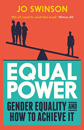 Equal Power: Gender Equality and How to Achieve It from Atlantic Books