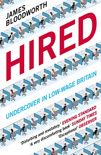 Hired: Six Months Undercover in Low-Wage Britain from Atlantic Books