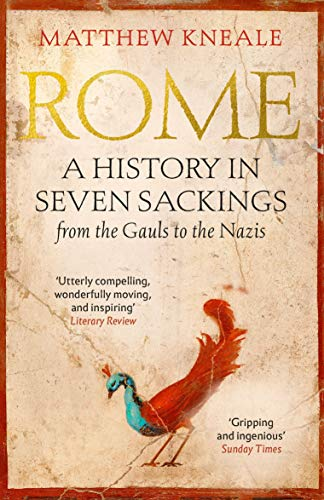 Rome: A History in Seven Sackings from Atlantic Books