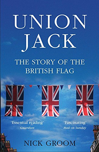 The Union Jack: The Story of the British Flag from Atlantic Books
