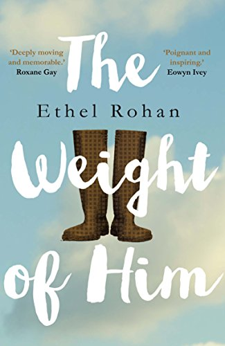 The Weight of Him from Atlantic Books