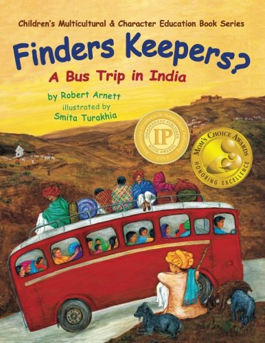 Finders Keepers?: A Bus Trip in India: Volume 1 (Children's Multicultural & Character Education Book Series) from Atman Press