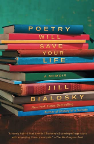 Poetry Will Save Your Life: A Memoir from Atria Books