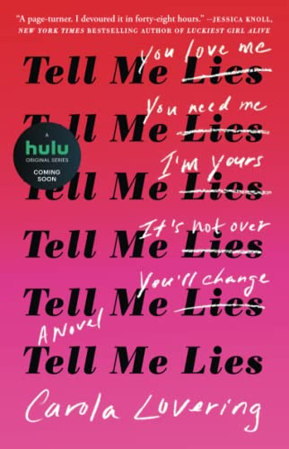 Tell Me Lies: A Novel from Atria Books