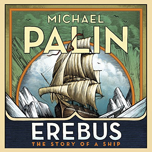 Erebus: The Story of a Ship from Audiobooks