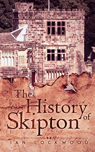 The History of Skipton from Austin Macauley Publishers