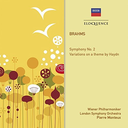 Brahms: Symphony No. 2; Variations On A Theme By Haydn by Vienna Philharmonic & London Symphony Orches Pierre Monteux from Australian Eloquence