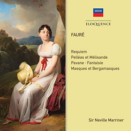 Faure: Requiem; Orchestral Works from Australian Eloquence
