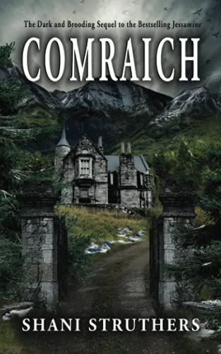 Comraich: The Dark and Brooding Sequel to Jessamine from Authors Reach 1