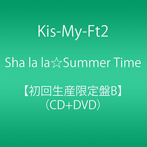 Kis-My-Ft2 - Sha La La Summer Time (Type B) (CD+DVD) [Japan LTD CD] AVCD-83695 from Avex Japan