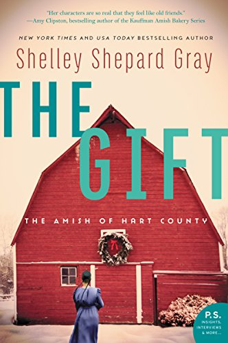 The Gift: The Amish of Hart County from Avon Books