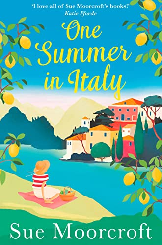 One Summer in Italy: The most uplifting summer romance you need to read in 2018 from Avon