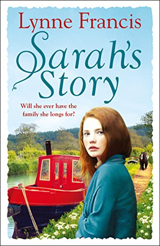 Sarah's Story: An emotional family saga that you won't be able to put down (The Mill Valley Girls) from Lynne Francis