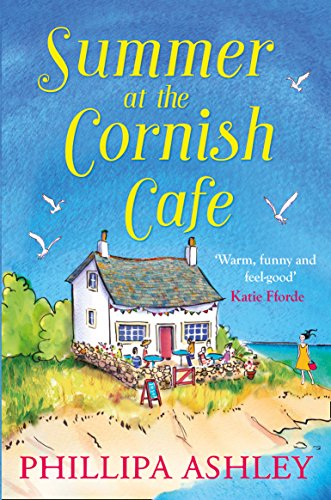Summer at the Cornish Café: The perfect summer romance for 2018 (The Cornish Café Series, Book 1) (The Cornish Cafe Series) from Avon