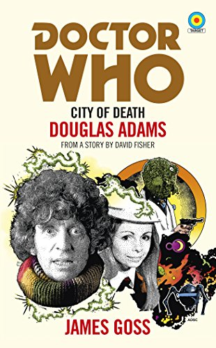 Doctor Who: City of Death (Target Collection) from BBC Books
