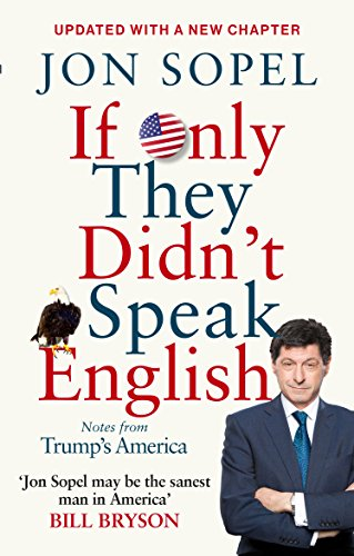 If Only They Didn't Speak English: Notes From Trump's America from BBC Books
