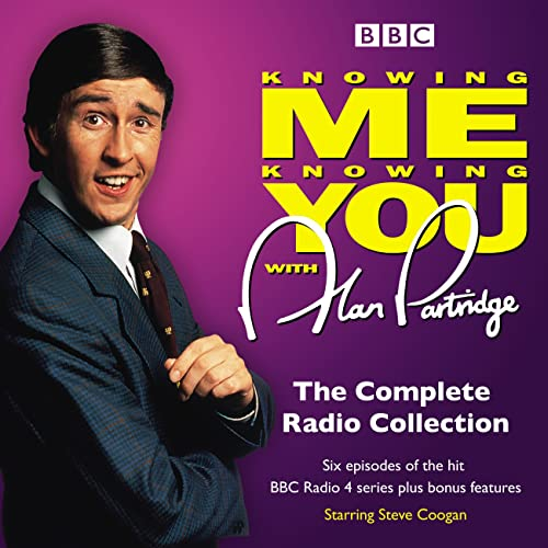Knowing Me Knowing You With Alan Partridge: BBC Radio 4 comedy from BBC Physical Audio