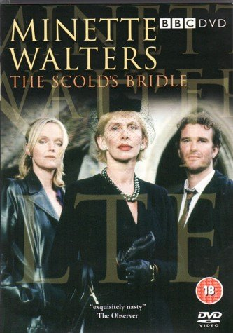 Minette Walters The Scold's Bridle from BBC