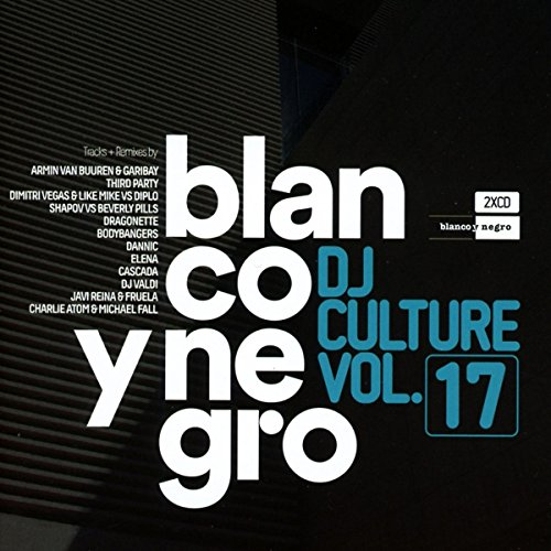 Blanco Y Negro DJ Culture Vol.17 from BLANCO Y NEGRO