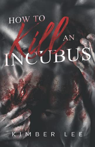 How to Kill an Incubus from BLVNP, Incorporated