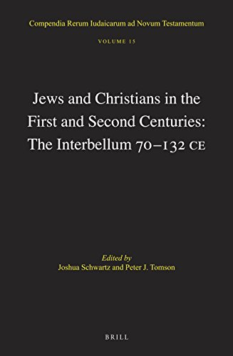 Jews and Christians in the First and Second Centuries: The Interbellum 70132 CE (Compendia Rerum Iudaicarum Ad Novum Testamentum) from BRILL