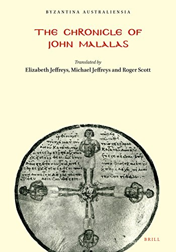 The Chronicle of John Malalas (Byzantina Australiensia) from Brill