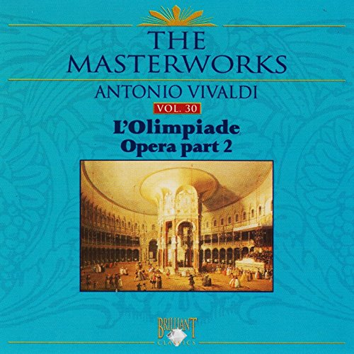 L'olimpiade Opera Part 2 Vol. 30 from BRILLIANT CLASSICS