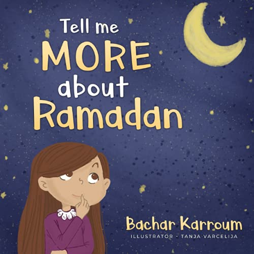 Tell me more about Ramadan: (Islamic books for kids) from Bachar Karroum
