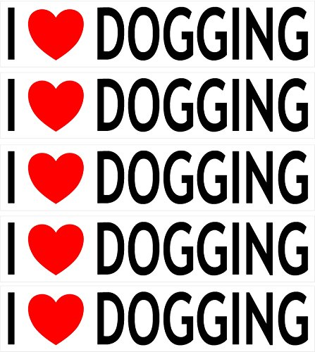 5 PACK - I Love Dogging - Car Bumper / Laptop / Window / Decal/Sticker from Baked Bean Store