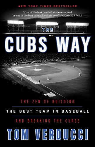 The Cubs Way: The Zen of Building the Best Team in Baseball and Breaking the Curse from Bantam Books Inc