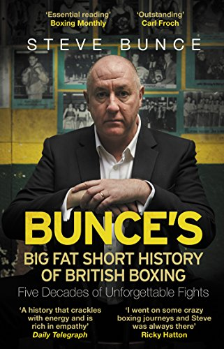 Bunce's Big Fat Short History of British Boxing from Bantam