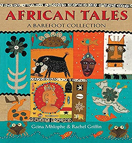 African Tales: A Barefoot Collection 2017 from Barefoot Books Ltd