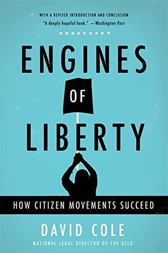 Engines of Liberty: How Citizen Movements Succeed from Basic Books