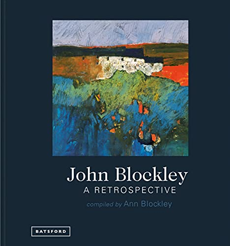 John Blockley - A Retrospective from Batsford Ltd