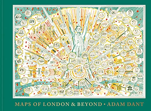 Adam Dant's Maps of London and Beyond from Batsford Ltd